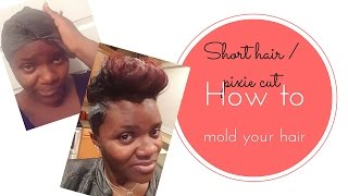 How to mold a short cut | How to mold a pixie cut FULL INSTRUCTIONS EASY 1-2-3
