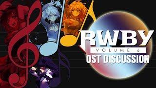 RWBY Volume 6 Soundtrack Livestream Discussion