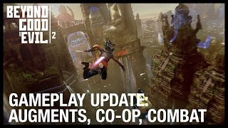 Beyond Good and Evil 2: New Gameplay Update Augments, Vehicles, Co Op, and Spyglass | Ubisoft [NA]