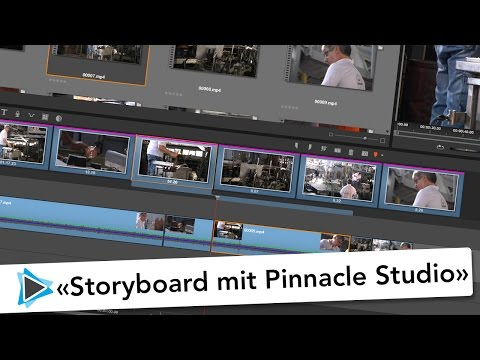 Storyboard Funktion und Grobschnitt mit Pinnacle Studio 20 Video Tutorial Deutsch