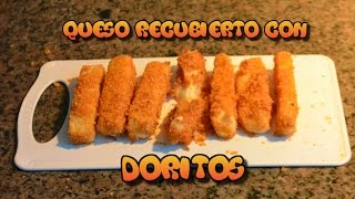 Receta facil  Queso recubierto con Doritos