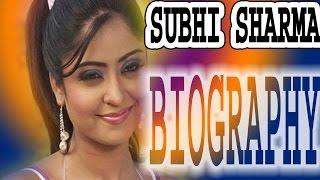 shubhi sharma biography history shubhi sharma जानिए किस तरह बनी सुपरस्टार सुभि शर्मा