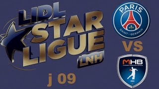 Paris SG VS Montpellier Handball LIDL STARLIGUE j09