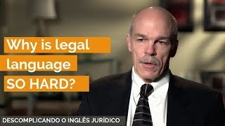Why is legal language SO HARD?
