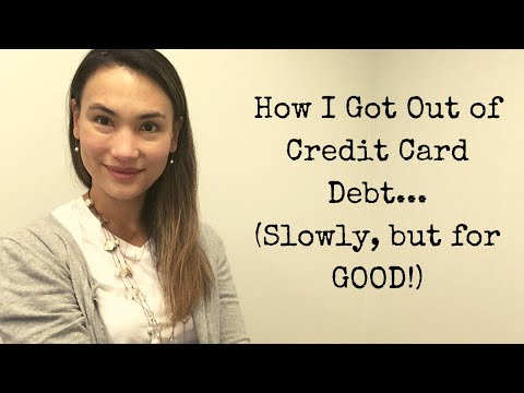 How I Paid Off My Credit Card Debt... Slowly, But For GOOD!