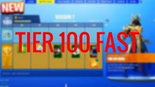 *NEW* HOW TO GET TIER 100 FAST IN FORTNITE! [Season 7] (2018/2019)