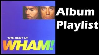 WHAM - The Best of WHAM (1997) Full Album Playlist | By MyCDMusic Mp3