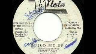 BRENT DOWE + THE GAYTONES - Build me up + version (1973 High note)