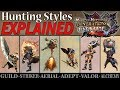 Monster Hunter Generations Ultimate: All 6 Hunting Styles EXPLAINED