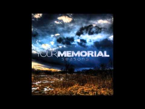 Turn It All Around - Your Memorial