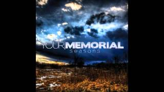 Watch Your Memorial Turn It All Around video