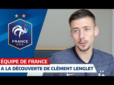 Lenglet: The French NT had a great group dynamic in 2018 and I want to become part of it