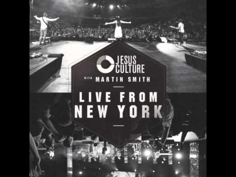 Jesus Culture with Martin Smith | Did You Feel The Mountains Tremble?