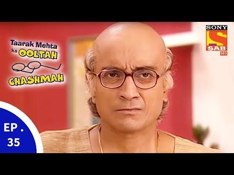 Taarak Mehta Ka Ooltah Chashmah – तारक मेहता का उल्टा चशमाह – Episode 35