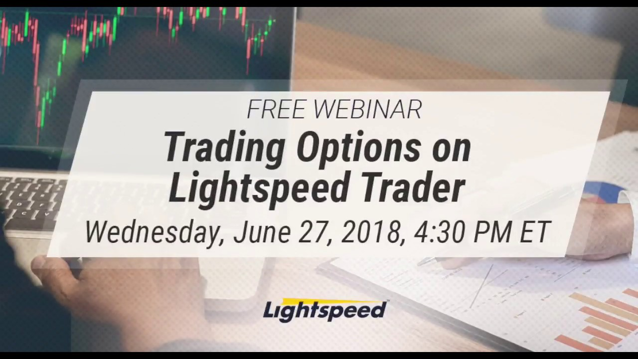 Trading Options on Lightspeed Trader