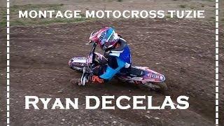 montage motocross tuzie Ryan DECELAS