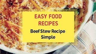 Beef Stew Recipe Simple