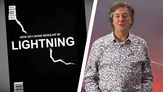 How To Avoid Being Hit By Lightning | James May's Things You Need To Know | Brit Lab | BBC