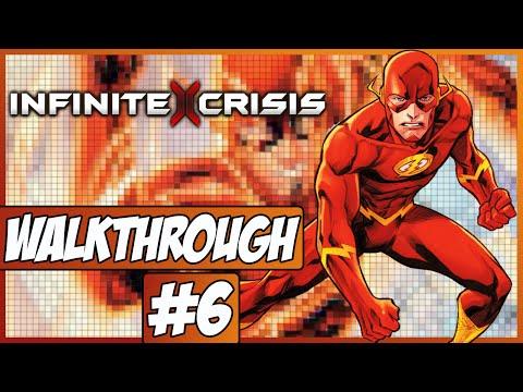 Infinite Crisis Walkthrough Ep.6 w/Angel - Flash!