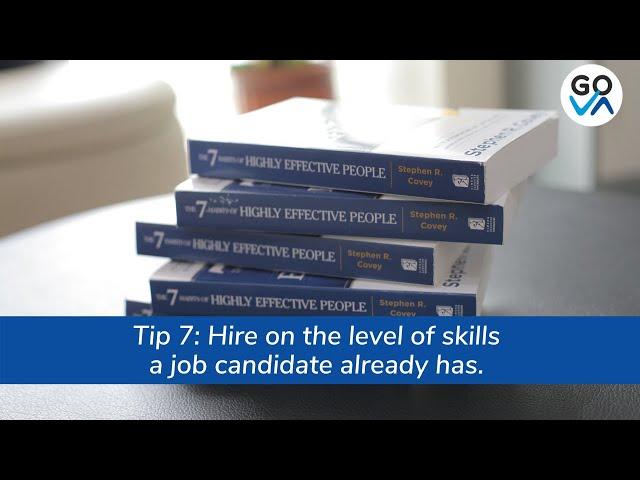 Skills: Hire like a realist. Train like an idealist.