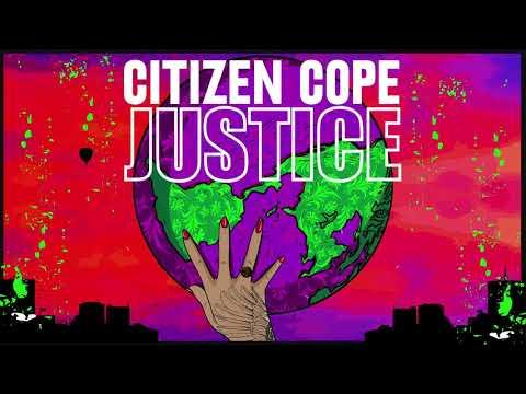 Citizen Cope - Justice