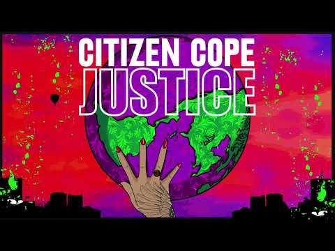 Citizen Cope - Justice