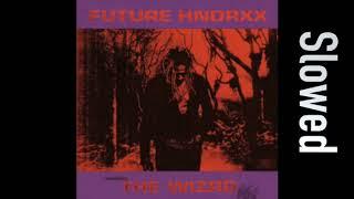 Future - Unicorn Purp feat. Young Thug & Gunna (Slowed)