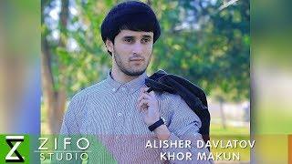 Alisher Davlatov  Khor makun