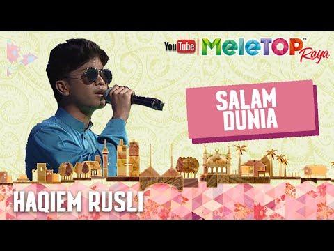 MeleTOP Raya 2017 : Lagu 'Salam Raya' - Haqiem Rusli