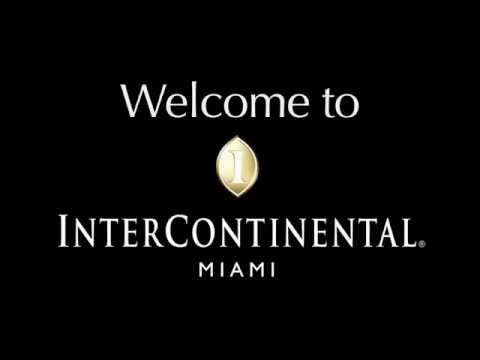 InterContinental Miami - Official Welcome Launch Video