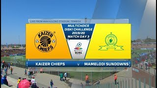 MultiChoice Diski Challenge | Kaizer Chiefs vs Mamelodi Sundowns