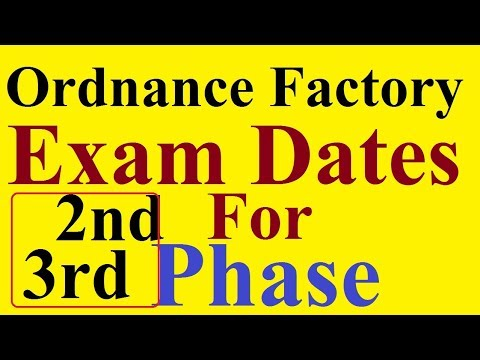 Exam Dates For 2nd 3rd Phase | Ordnance Factory Labour Group C posts |