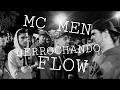 MC MEN   DERROCHANDO FLOW