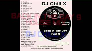 Club Mix Back in the Day 9 by DJ Chill X
