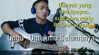Download lagu Suaranya kerennn... Ungu - Untukmu Selamanya (cover) by Shantos cliquers