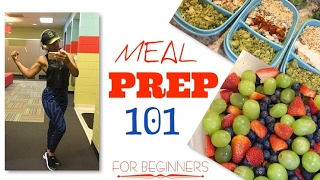 Meal Prep 101 | For Beginners