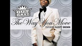 OutKast -The Way You Move  -HQ