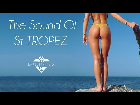 ☆ SOUND OF St TROPEZ ☆ | ♫ 3 hours of DEEP HOUSE ♪ | ☼ SUMMER VIBES ☼