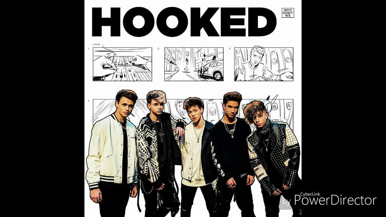 Hooked Why Don't We - 30min loop