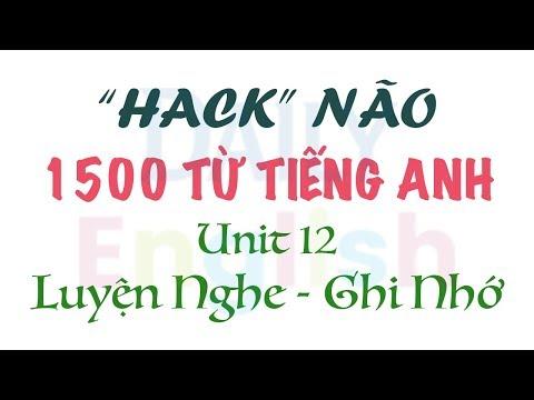 cách học sách hack não 1500 từ tiếng anh - Hack Não 1500 Từ Tiếng Anh Unit 12 - Work 2