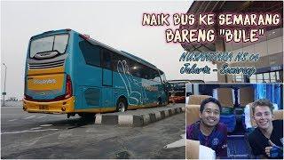 """NAIK BUS DENGAN """"BULE"""" DARI EROPA. BUSNYA BODY BARU. Trip Nusantara NS04 Jakarta - Semarang - Stafaband"""