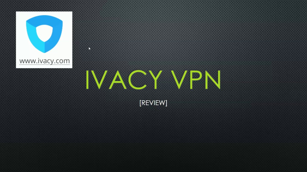 [Testbericht] Ivacy VPN