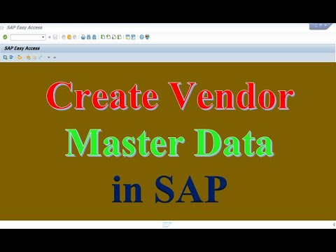 HOW TO CREATE VENDOR MASTER DATA IN SAP