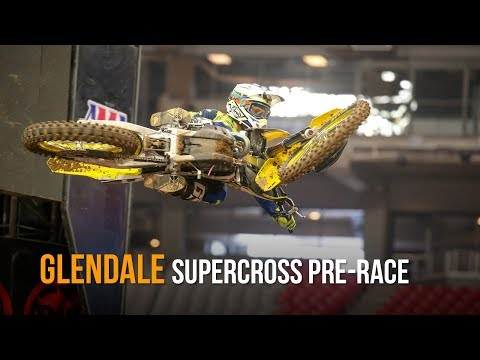 2019 Supercross Pre-Race: Glendale, Arizona