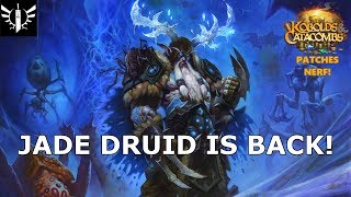 Jade Druid is Back! (Patches Nerf) - [Hearthstone: Kobolds and Catacombs]