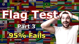 Find The Country Flag If Your Smart!! - Flag Test - Part 3