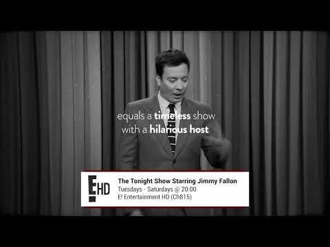 The Tonight Show Starring Jimmy Fallon - E! Entertainment HD (Ch815)