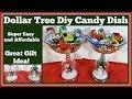 Dollar Tree Diy Christmas Candy Dish
