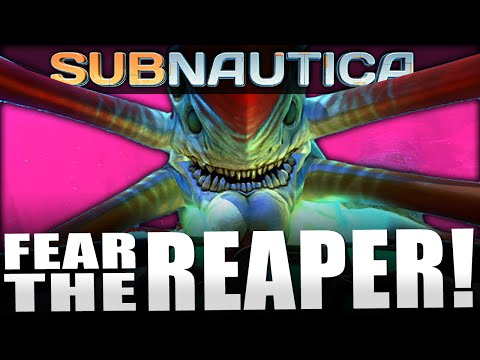 Subnautica - Ep. 12 - DON'T FEAR THE REAPER! | Let's Play Subnautica