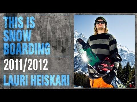 DC SHOES: THIS IS SNOWBOARDING - LAURI HEISKARI
